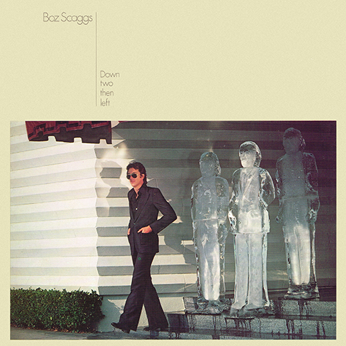 Boz Scaggs - Down Two Then Left [Columbia JC 34729] (1977)