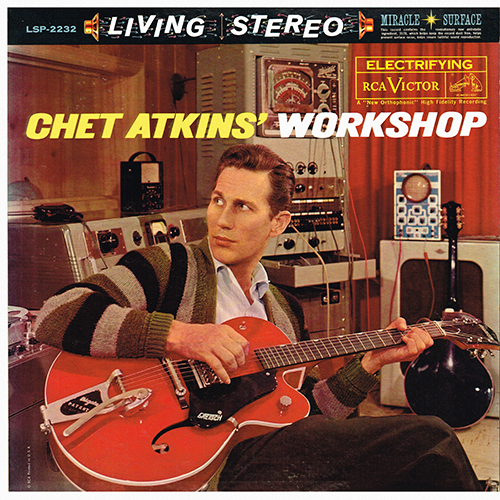 Chet Atkins - Chet Atkins' Workshop [RCA Victor LSP-2232] (1961)