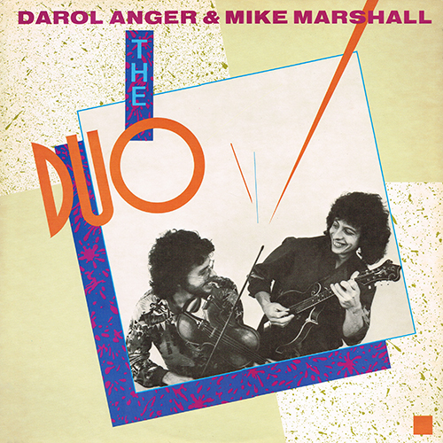 Darol Anger & Mike Marshall - The Duo [Rounder Records 0168] (1983)