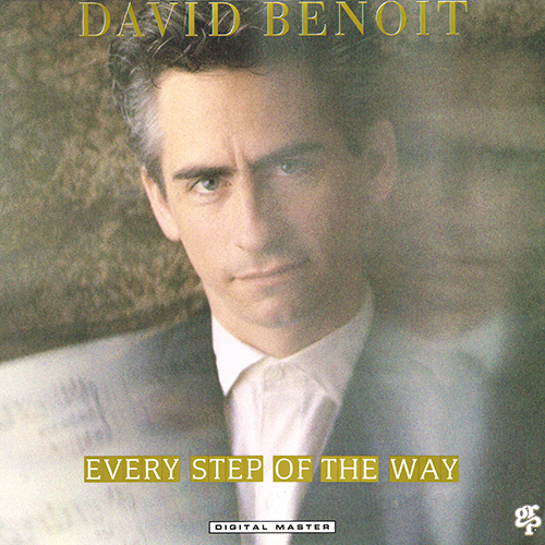 David Benoit - Every Step of the Way [GRP Records GR-1047] (1988)