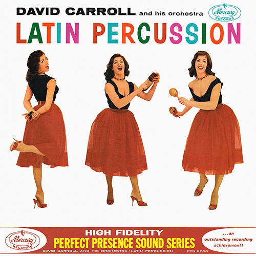 David Carroll - Latin Percussion [Mercury PPS 2000] (1960)