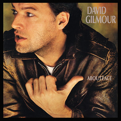 David Gilmour - About Face [Columbia FC 39296] (6 March 1984)