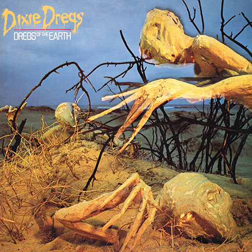 Dixie Dregs - Dregs Of The Earth [Arista AL 9528] (1980)