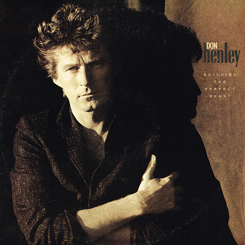 Don Henley - Building The Perfect Beast [Geffen Records GHS 24026] (1984)