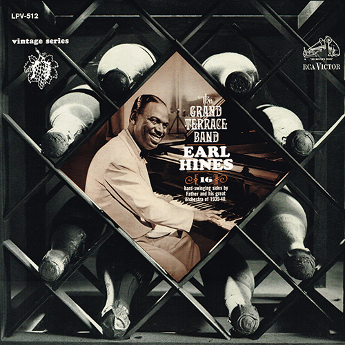 Earl Hines - The Grand Terrace Band [RCA Vintage Series LPV-512] (1965)