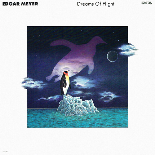 Edgar Meyer - Dreams Of Flight [MCA Master Series MCA-5964] (1987)