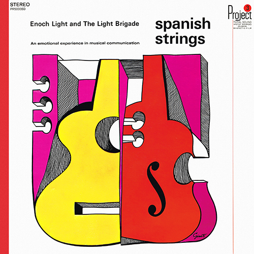 Enoch Light And The Light Brigade - Spanish Strings [Project 3 Total Sound PR5000SD] (1966)