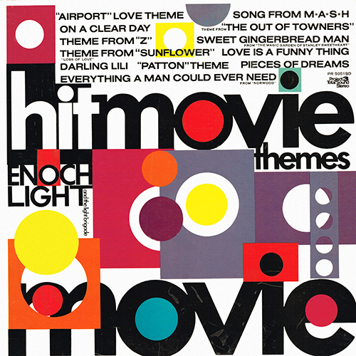 Enoch Light And The Light Brigade - Hit Movie Themes [Project 3 Records PR 5051 QD] (1970)