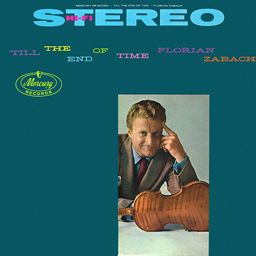 Florian Zabach - 'Till The End Of Time [Mercury Records SR 60084] (1959)