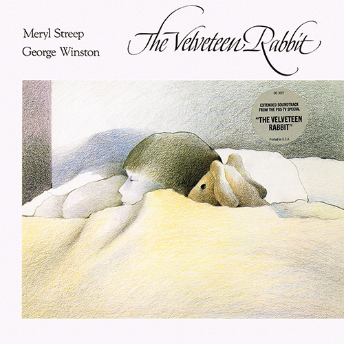 George Winston, Meryl Streep - The Velveteen Rabbit [Dancing Cat DC-3007] (1985)