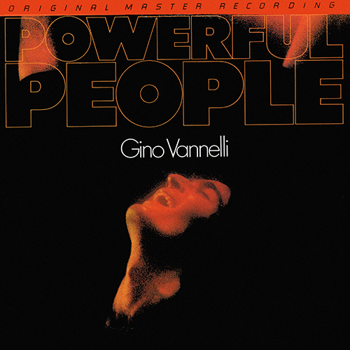 Gino Vannelli - Powerful People [Mobile Fidelity Sound Lab MFSL 1-041] (1974)