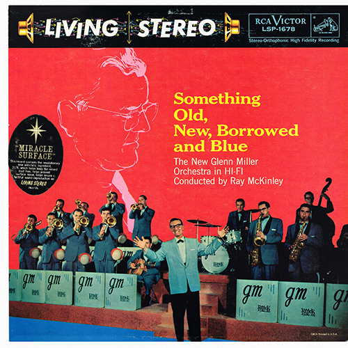 The New Glenn Miller Orchestra - Something Old, New, Borrowed, And Blue [RCA Victor Records LSP-1678] (1958)
