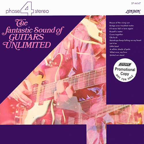 Guitars Unlimited - The Fantastic Sound Of Guitars Unlimited [London Phase 4 SP 44147] (1970)