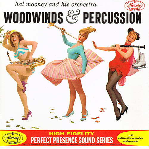Hal Mooney - Woodwinds & Percussion [Mercury Records PPS 2013] (1961)