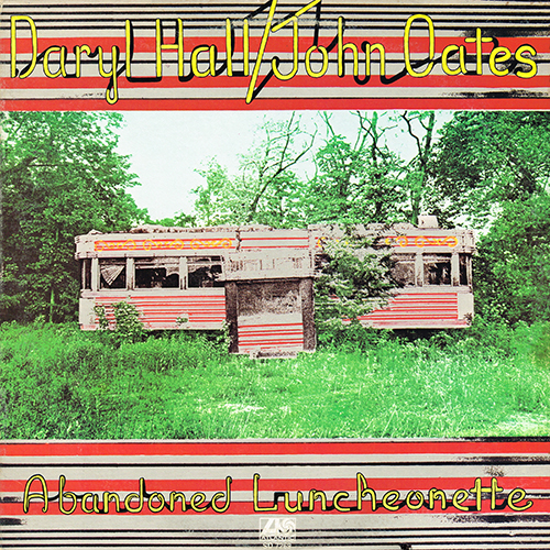 Daryl Hall & John Oates - Abandoned Luncheonette [Atlantic SD 7269] (3 November 1973)