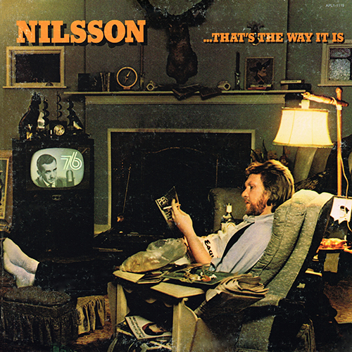 Harry Nilsson - ...That's The Way It Is [RCA Victor APL1-1119] (June 1976)