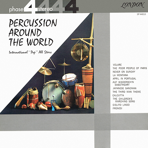 International ''Pops'' All Stars - Percussion Around The World [London Phase 4  SP 44010] (1961)