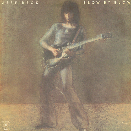 Jeff Beck - Blow By Blow [Epic Records PE 33409] (29 March 1975)