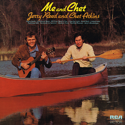 Jerry Reed & Chet Atkins - Me And Chet [RCA Victor LSP-4707] (1972)