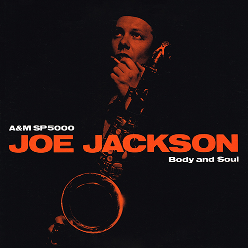 Joe Jackson - Body And Soul [A&M Records SP 5000] (14 March 1984)