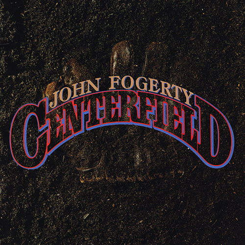 John Fogerty - Centerfield [Warner Bros 1-25203] (14 January 1985)