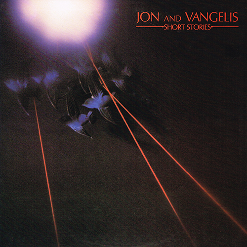 Jon And Vangelis - Short Stories [Polydor PD-1-6272] (January 1980)