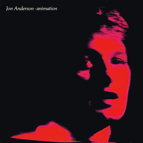 Jon Anderson - Animation [Atlantic SD 19355] (June 1982)