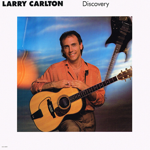Larry Carlton - Discovery [MCA Master Series MCA-42003] (1987)