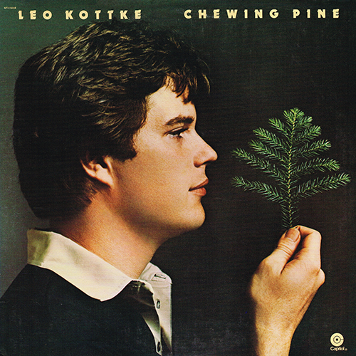 Leo Kottke - Chewing Pine [Capitol Records ST-11446] (1975)