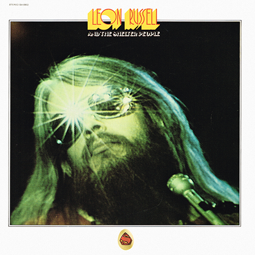 Leon Russell - Leon Russell And The Shelter People [Shelter Records SW-8903] (3 May 1971)