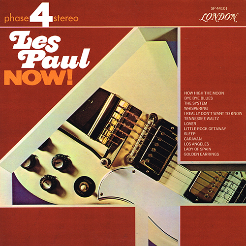 Les Paul - Les Paul Now! [London Phase 4 SP 44101] (1968)