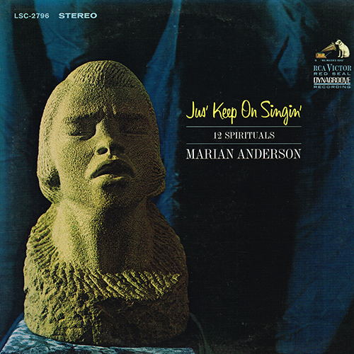 Marian Anderson - Jus' Keep On Singin' - 12 Spirituals [RCA Red Seal LSC 2796] (1965)