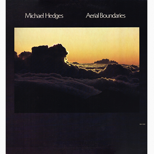 Michael Hedges - Aerial Boundaries [Windham Hill Records WH-1032] (1984)