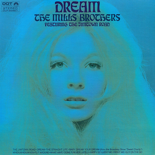 The Mills Brothers - Dream [Dot Records DLP 25927] (1969)