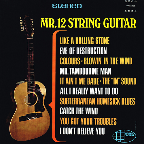Mr. 12 String Guitar - Mr. 12 String Guitar [World Pacific Records WPS-21835] (1965)