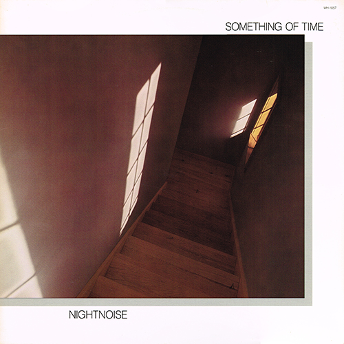Nightnoise - Something Of Time [Windham Hill WH-1057] (1987)
