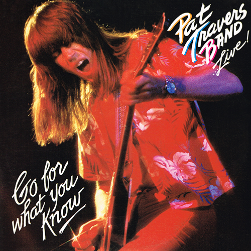 Pat Travers Band - Live! Go For What You Know [Polydor PD-1-6202] (1979)
