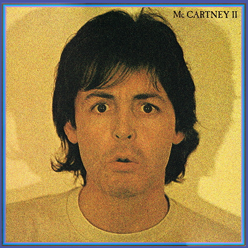 Paul McCartney - McCartney II [Capitol 0602557567571] (16 May 1980)