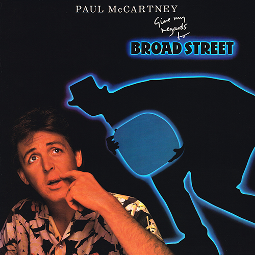 Paul McCartney - Give My Regards To Broad Street [Columbia SC 39613] (22 October 1984)