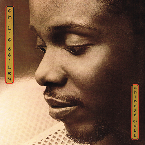 Philip Bailey - Chinese Wall [Columbia FC 39542] (1984)