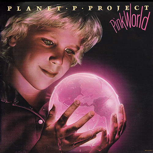 Planet P Project - Pink World [MCA Records MCA2-8019] (1984)