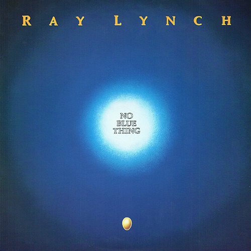 Ray Lynch - No Blue Thing [Music West MWLP-103] (15 August 1989)