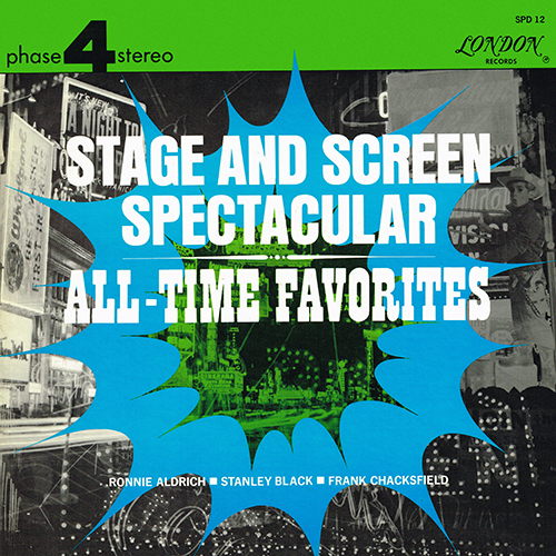 Ronnie Aldrich, Stanley Black, Frank Chacksfield - Stage And Screen Spectacular [London Phase 4 SPD 12] (1965)