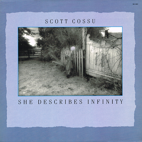 Scott Cossu - She Describes Infinity [Windham Hill WH-1063] (1987)