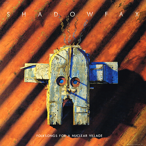 Shadowfax - Folksongs For A Nuclear Village [Capitol C1-46924] (30 March 1988)