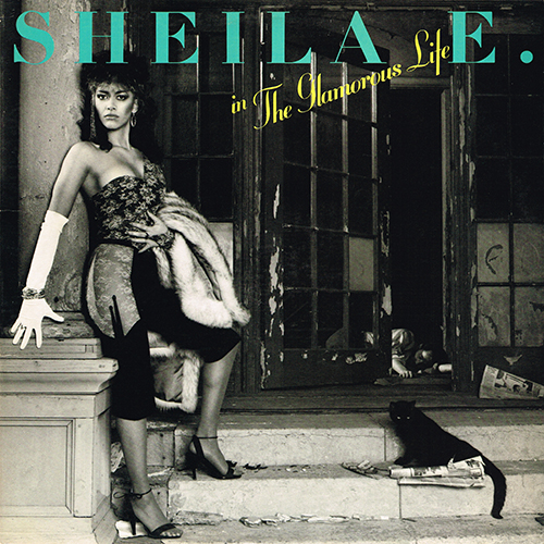 Sheila E. - The Glamorous Life [Warner Bros 25107-1] (5 June 1984)