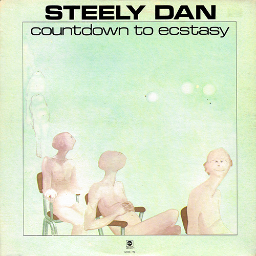 Steely Dan - Countdown To Ecstasy [ABC Records ABCX-779] (July 1973)