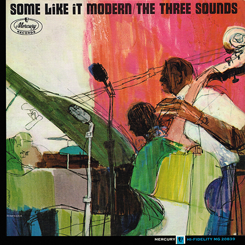 The 3 Sounds - Some Like It Modern [Mercury Records MG-20839] (1963)