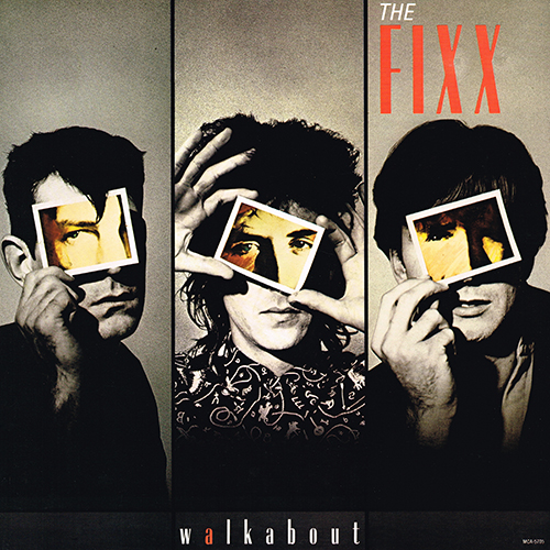 The Fixx - Walkabout [MCA Records MCA-5705] (May 1986)