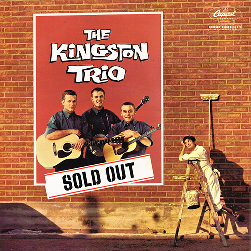 The Kingston Trio - Sold Out [Capitol Records T 1352] (1960)